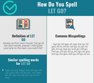 Correct spelling for let go