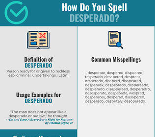 Correct Spelling For Desperado Infographic Spellchecker Net