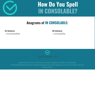 Correct spelling for in consolable