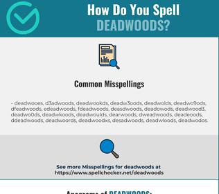 Correct spelling for deadwoods