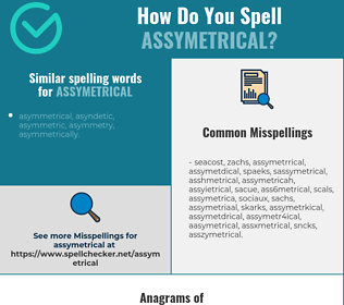 Correct spelling for assymetrical