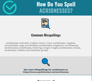 Correct spelling for acridnesses