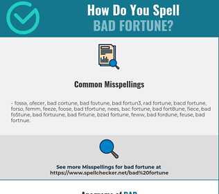 Correct spelling for bad fortune
