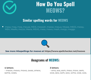 Correct spelling for meows