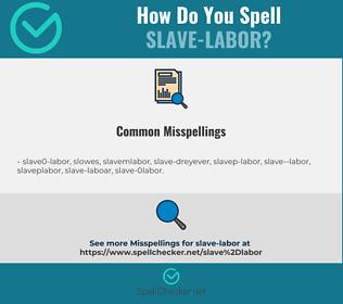 Correct spelling for slave-labor