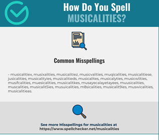 Correct spelling for musicalities