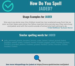 Correct spelling for jaded