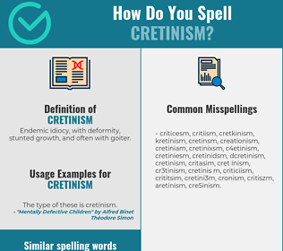 Correct spelling for cretinism