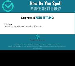 Correct spelling for more settling