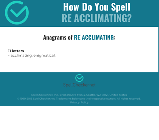Correct spelling for re acclimating