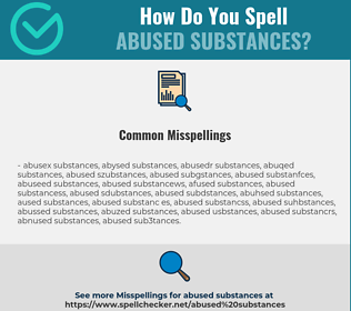 Correct spelling for abused substances