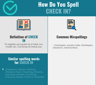 Correct spelling for check in