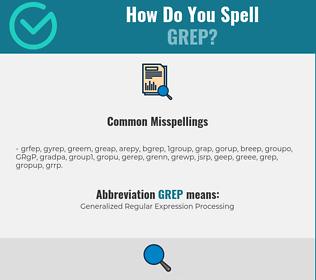 Correct spelling for GREP