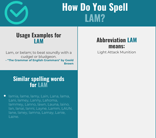 Correct spelling for lam
