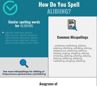 Correct spelling for alibiing