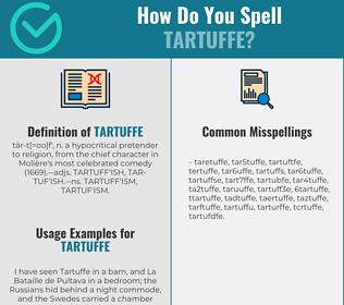 Correct spelling for tartuffe