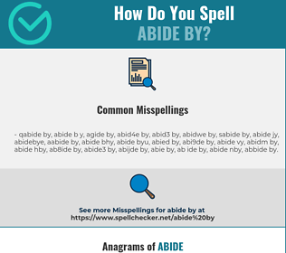 Correct spelling for abide by