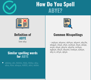 Correct spelling for abye