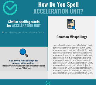Correct spelling for acceleration unit
