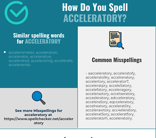 Correct spelling for acceleratory