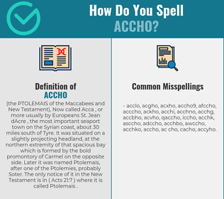 Correct spelling for accho