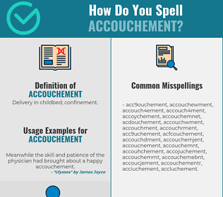 Correct spelling for accouchement