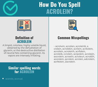 Correct spelling for acrolein