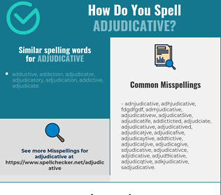 Correct spelling for adjudicative