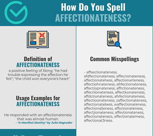 Correct spelling for affectionateness