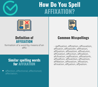 Correct spelling for affixation