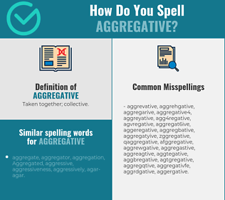 Correct spelling for aggregative