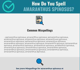 Correct spelling for Amaranthus Spinosus