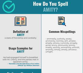 Correct spelling for amity