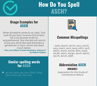 Correct spelling for asch