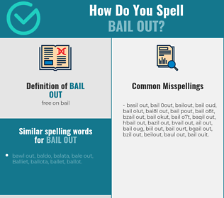 Correct spelling for bail out