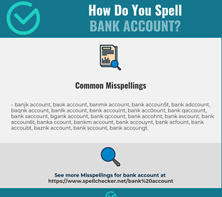 Correct spelling for bank account