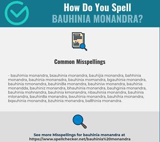 Correct spelling for Bauhinia Monandra
