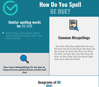 Correct spelling for be due