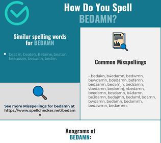 Correct spelling for bedamn