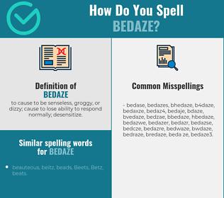 Correct spelling for bedaze