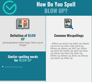 Correct spelling for blow up