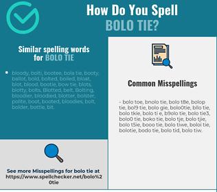 Correct spelling for bolo tie