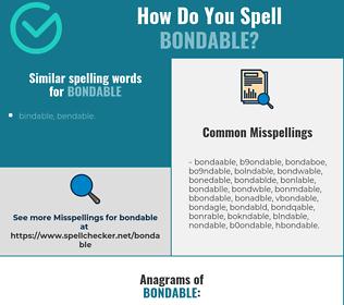 Correct spelling for bondable