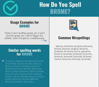 Correct spelling for brome