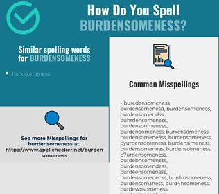 Correct spelling for burdensomeness