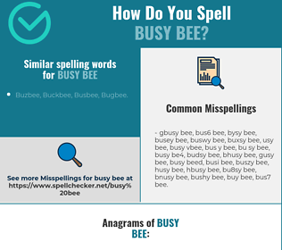 Correct spelling for busy bee