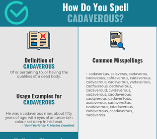Correct spelling for cadaverous