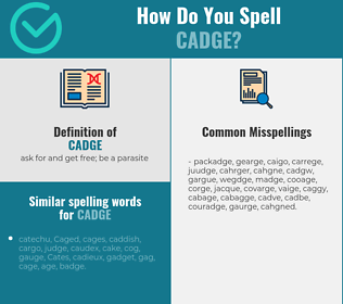 Correct spelling for cadge