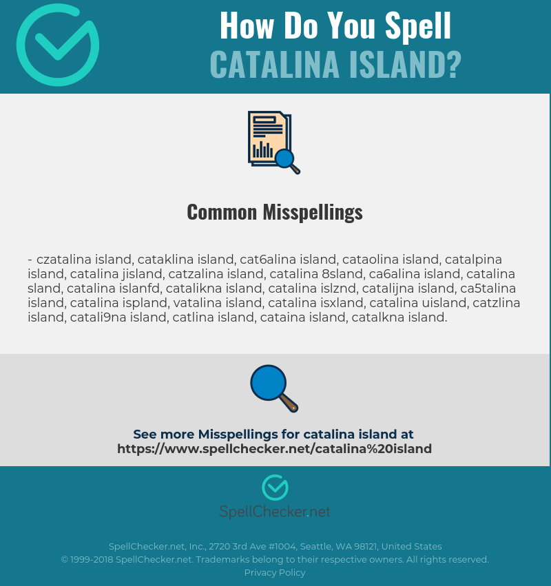 Correct spelling for Catalina Island [Infographic