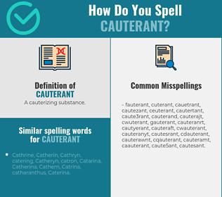 Correct spelling for cauterant